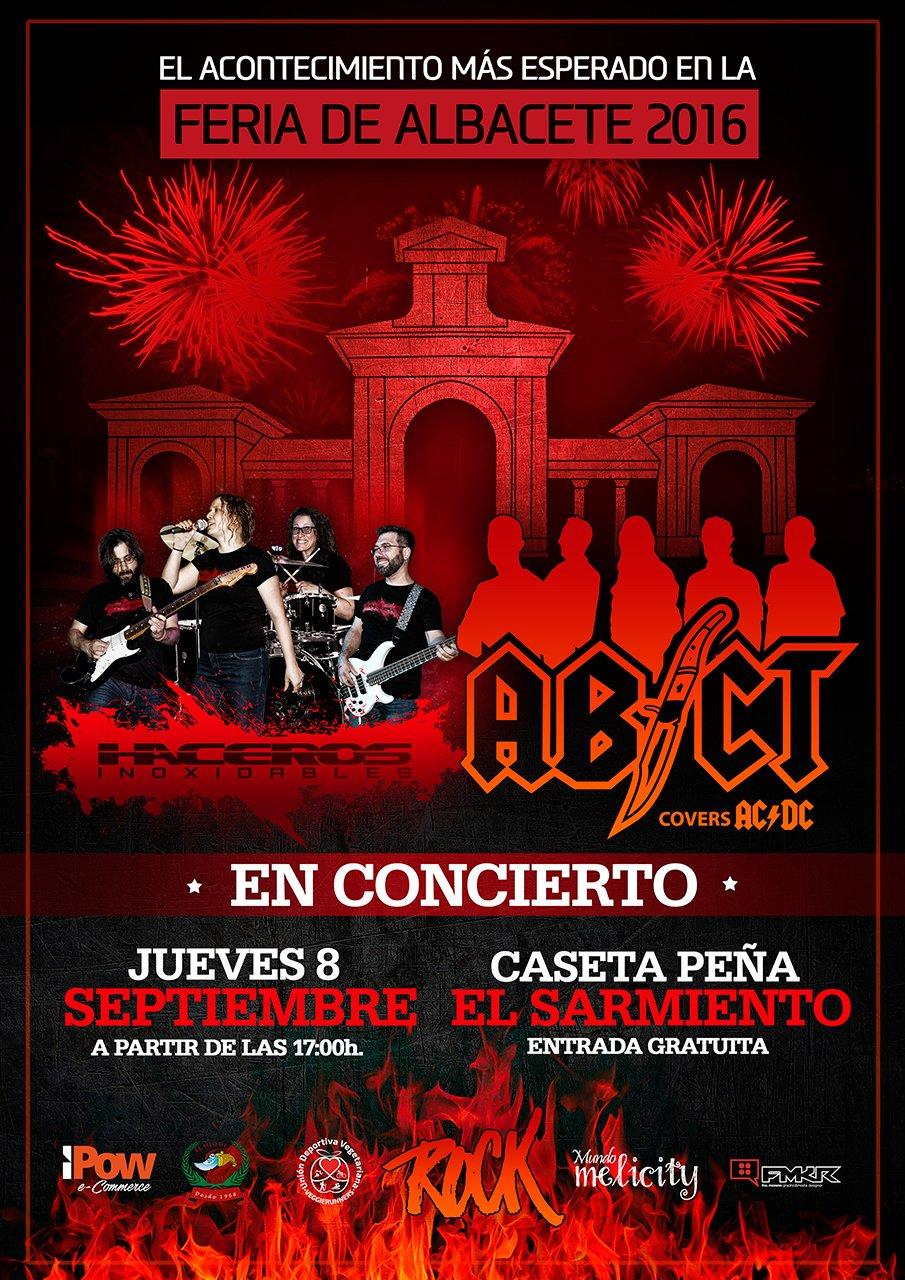 Haceros Inoxidables y ABCT en COncierto en la Feria de Albacete 2016