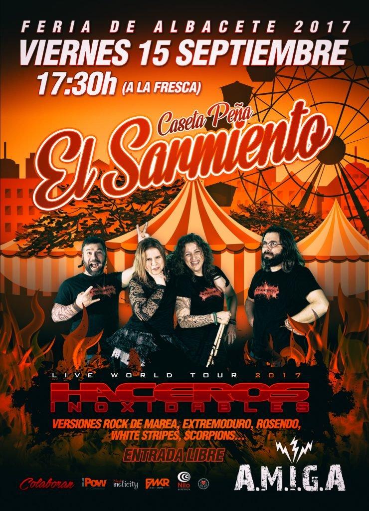 Haceros Inoxidables Concierto en Caseta Sarmiento - Feria de Albacete 2017