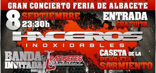 Concierto de Haceros Inoxidables, Feria de Albacete 2018